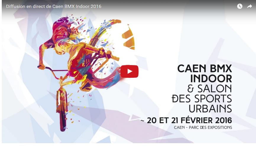 Indoor BMX Caen 2016 - LIVE